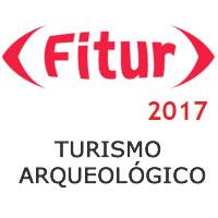 94 destinos de Turismo Arqueológico en FITUR 2017 y más…