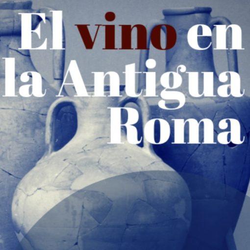 Vino en Roma ArqueoTrip 01