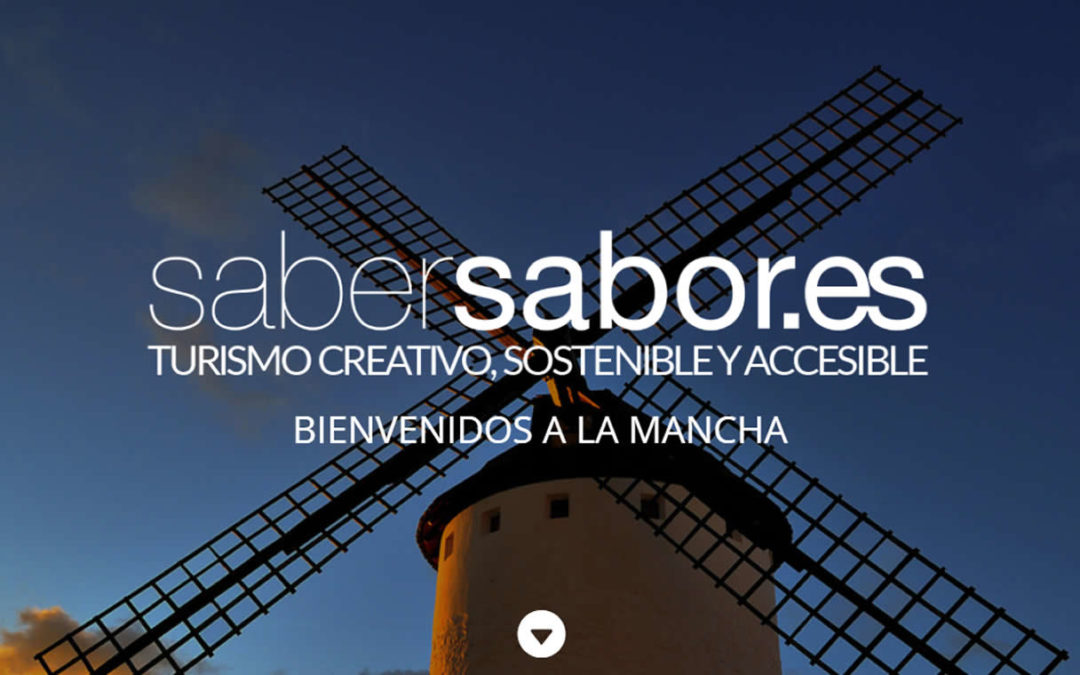 Saber Sabor, turismo creativo, sostenible y accesible en La Mancha